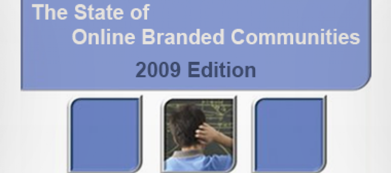 The State of Online Branded Communities 2009
