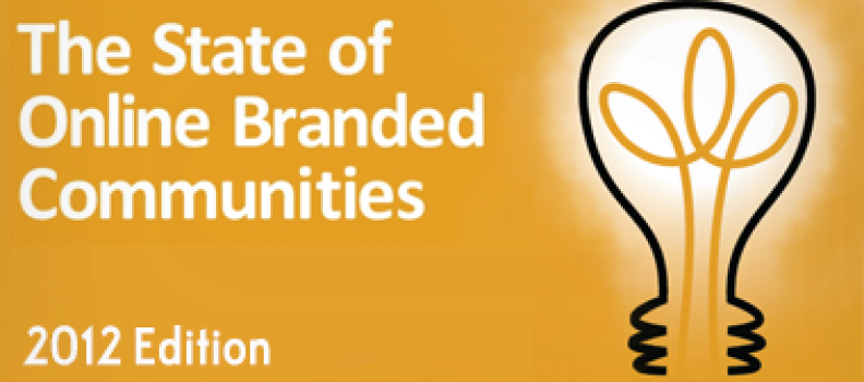 The State of Online Branded Communities 2012