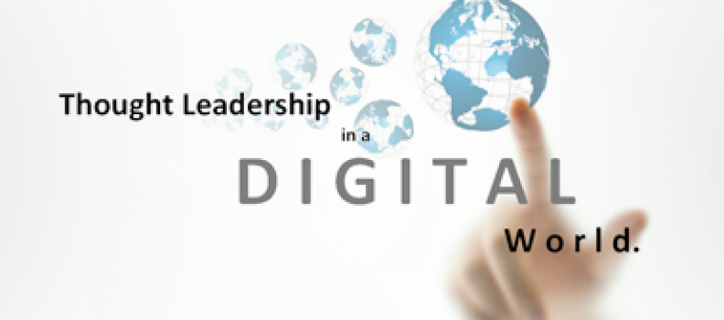 Thought Leadership in a Digital World